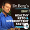 Dr Berg's Healthy Keto and Intermittent Fasting Podcast