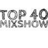 Top 40 Mixshow - DjdannyCee