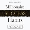 Dean Graziosi's Millionaire Success Habits - Dean Graziosi