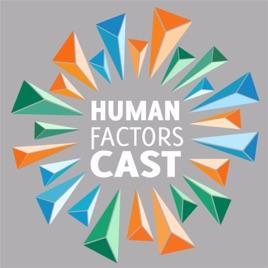 Human Factors Cast: Human Factors Cast E088 - Baymax Arms, Touchable