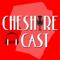 The Cheshire (Pod)Cast