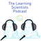The Learning Scientists Podcast