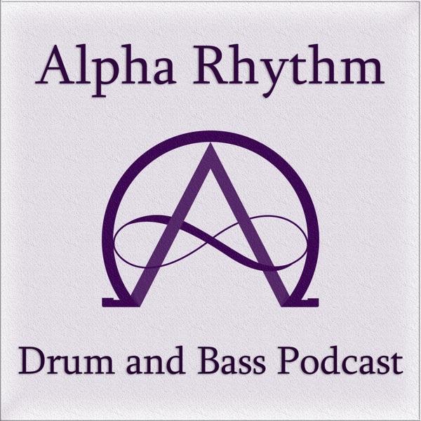 Alpha Rhythm Drum and Bass Podcast