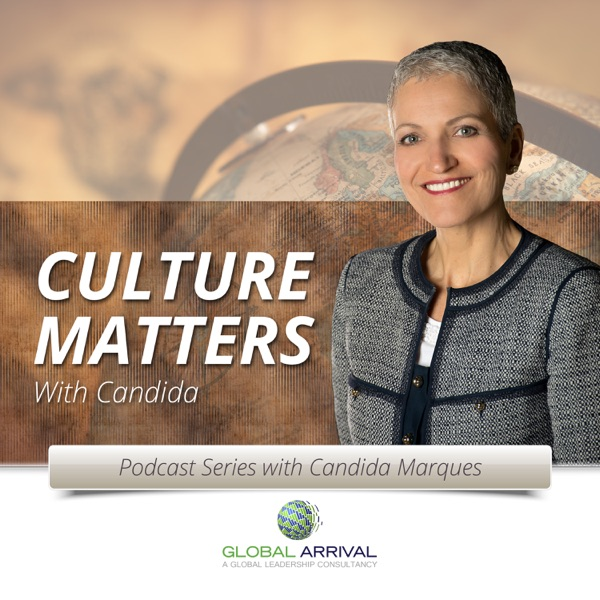 Podcast Series: Culture Matters – Global Arrival
