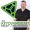 The Ketovangelist Podcast