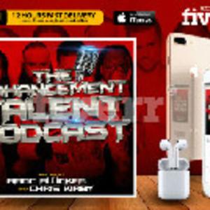 The Enhancement Talent Podcast