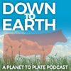 Down to Earth: The Planet to Plate Podcast artwork