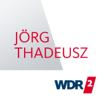 WDR 2 Jörg Thadeusz - Westdeutscher Rundfunk