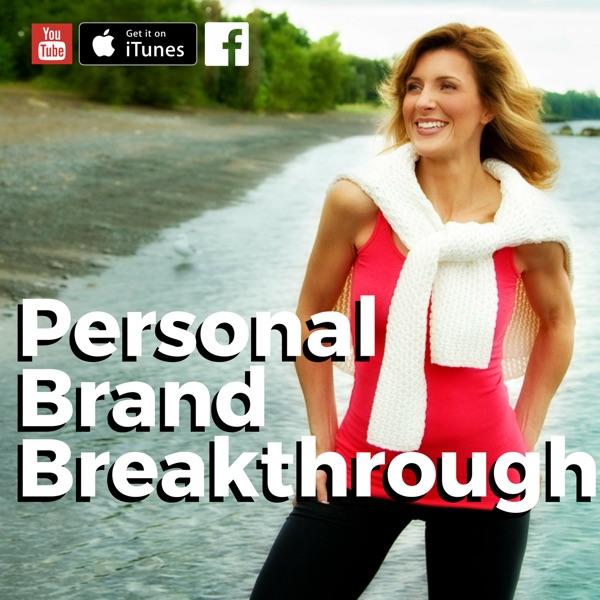 Personal Brand Breakthrough | Sheryl Plouffe