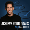 Achieve Your Goals with Hal Elrod: Success | Productivity | Personal Development | Lifestyle | Business - Hal Elrod: Author, Keynote Speaker, and Success Coach