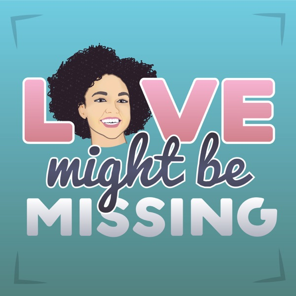 Love Might Be Missing with Alexa Rachelle