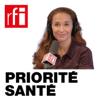 Priorité santé - RFI - Caroline Paré