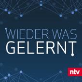 Wieder was gelernt - Ein ntv-Podcast