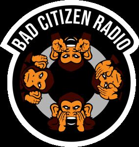 Bad Citizen Radio