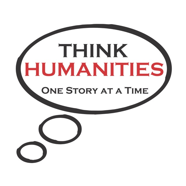 Think Humanities Podcasts