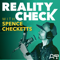 Reality Check with Spence Checketts