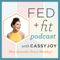 Fed+Fit Podcast