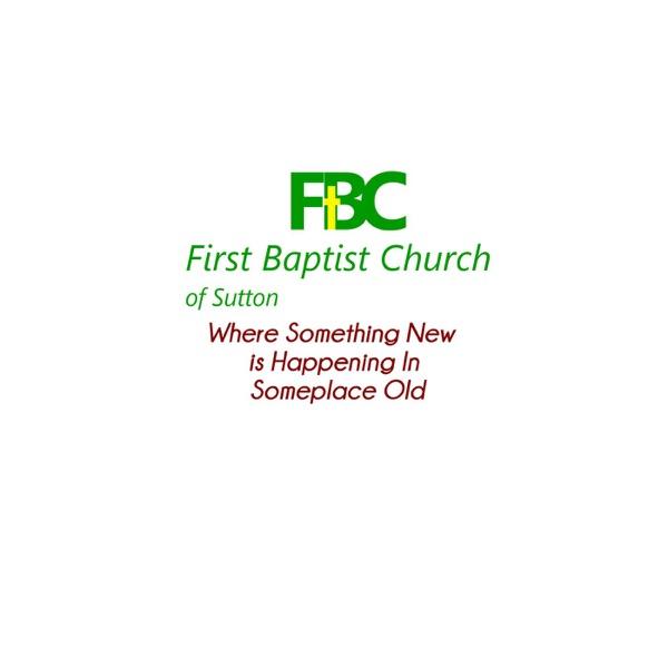 First Baptist Church of Sutton Sermons