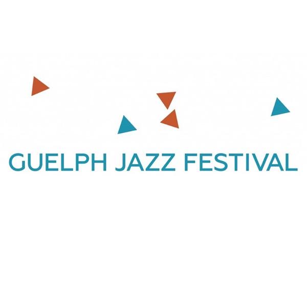 Guelph Jazz Festival Podcast