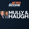 The Mully & Haugh Show on 670 The Score