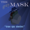 The Gray Mask: true espionage
