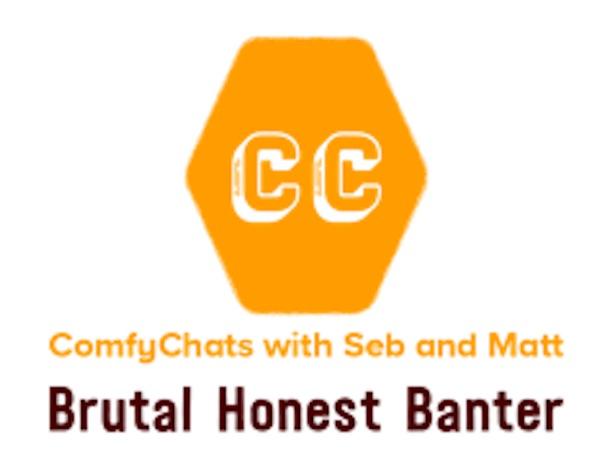 ComfyChats with Seb & Matt
