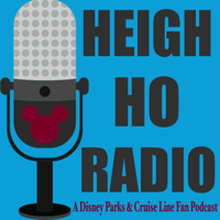 Heigh Ho Radio - A Disney Parks and Cruise Line Fan Podcast podcast
