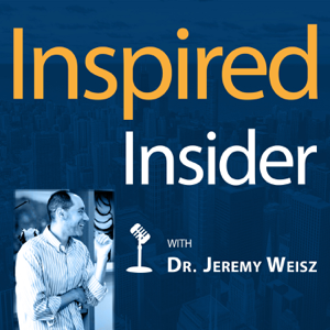 INspired INsider with Dr. Jeremy Weisz | Ecommerce Interviews | Entrepreneurship | Inspirational Stories |  Business Lessons