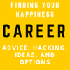 Career Advice, Hacking, Ideas and Options - Sales, Marketing, Job, SDR, B2B, Wealth and Lifestyle - Career Advice