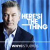 Here's The Thing with Alec Baldwin - WNYC Studios