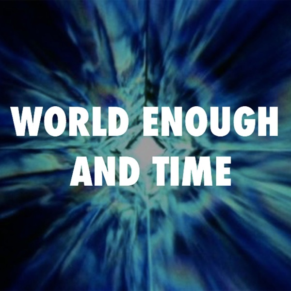 Doctor Who: the World Enough and Time podcast