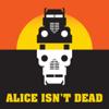 Alice Isn't Dead - Night Vale Presents
