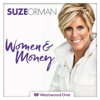 The All New Suze Orman's Women and Money - Westwood One