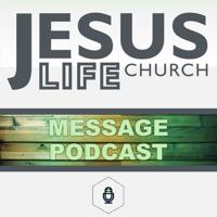 Jesus Life Church Podcast podcast