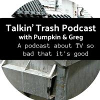 Talkin' Trash Podcast podcast