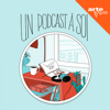 Un podcast à soi - ARTE Radio