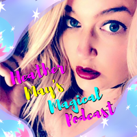 Heather May's Podcast podcast