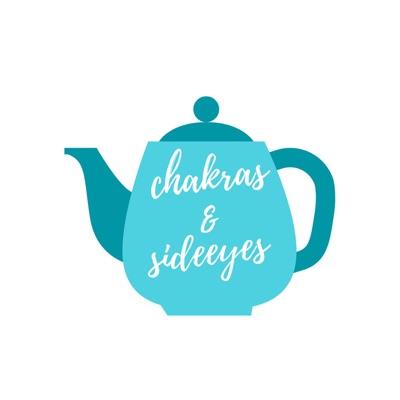 Chakras & Sideeyes