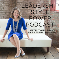 Leadership Style Power Podcast podcast