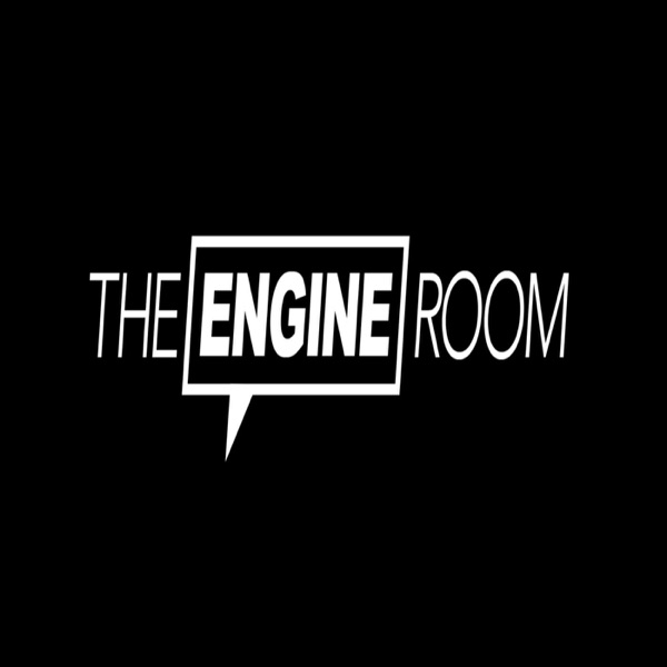 The Engine Room Show