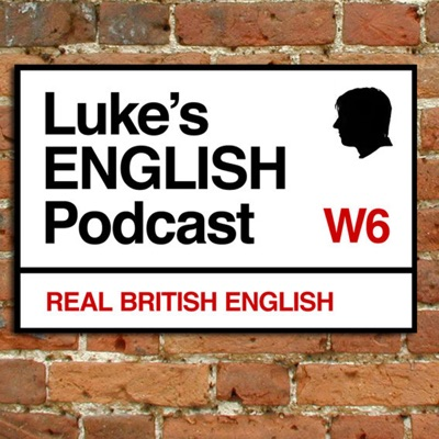 Luke's ENGLISH Podcast - Learn British English with Luke Thompson:Luke Thompson