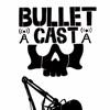 Bullet Cast artwork