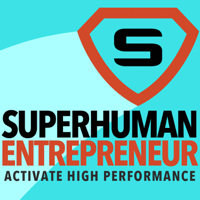 Superhuman Entrepreneur podcast
