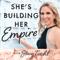She's Building Her Empire: Female Entrepreneurs | Women in Business | Online Marketing | Management | Productivity | Launchin