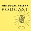 The Local- Helena Podcast