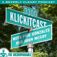 Klickitcast - A Beverly Cleary Podcast podcast