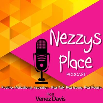 "Nezzy's Place ""Where Truth Lives"":Venez Davis"
