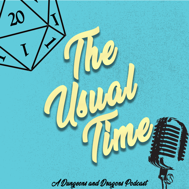 The Usual Time DnD on Apple Podcasts