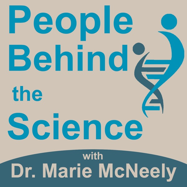 People Behind the Science Podcast - Stories from Scientists