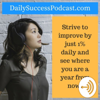 Daily Success Podcast podcast